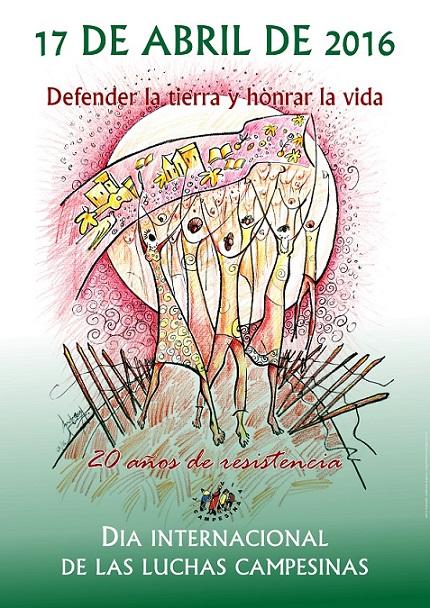 Jornada Internacional de las Luchas Campesinas: 20 Años defendiendo la tierra, la vida y el alimento sano