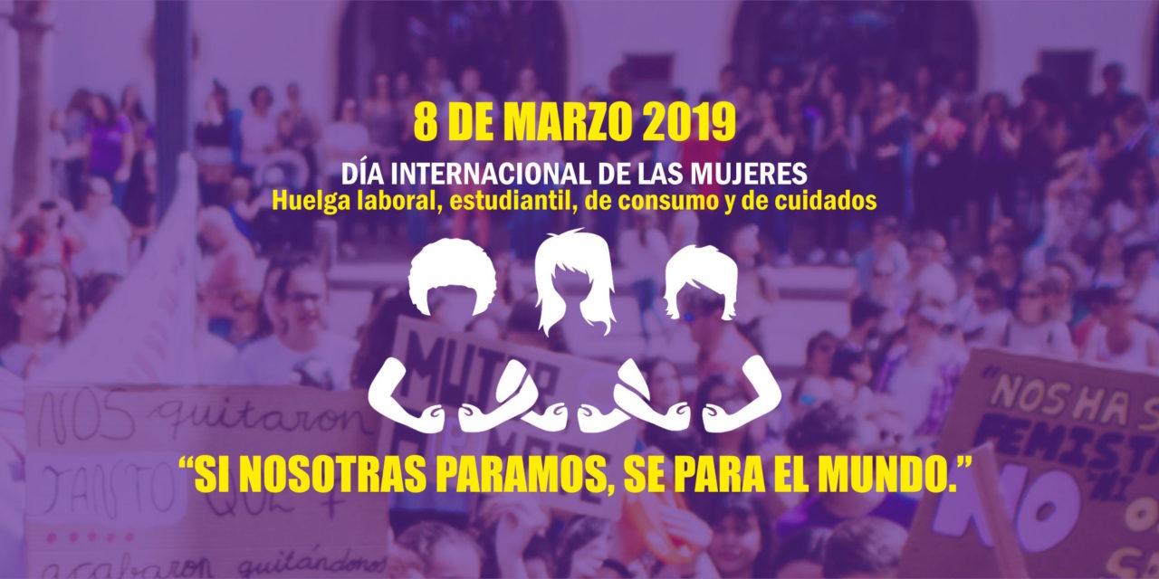 #HaciaLaHuelgaFeminista el  8 de Marzo de 2019